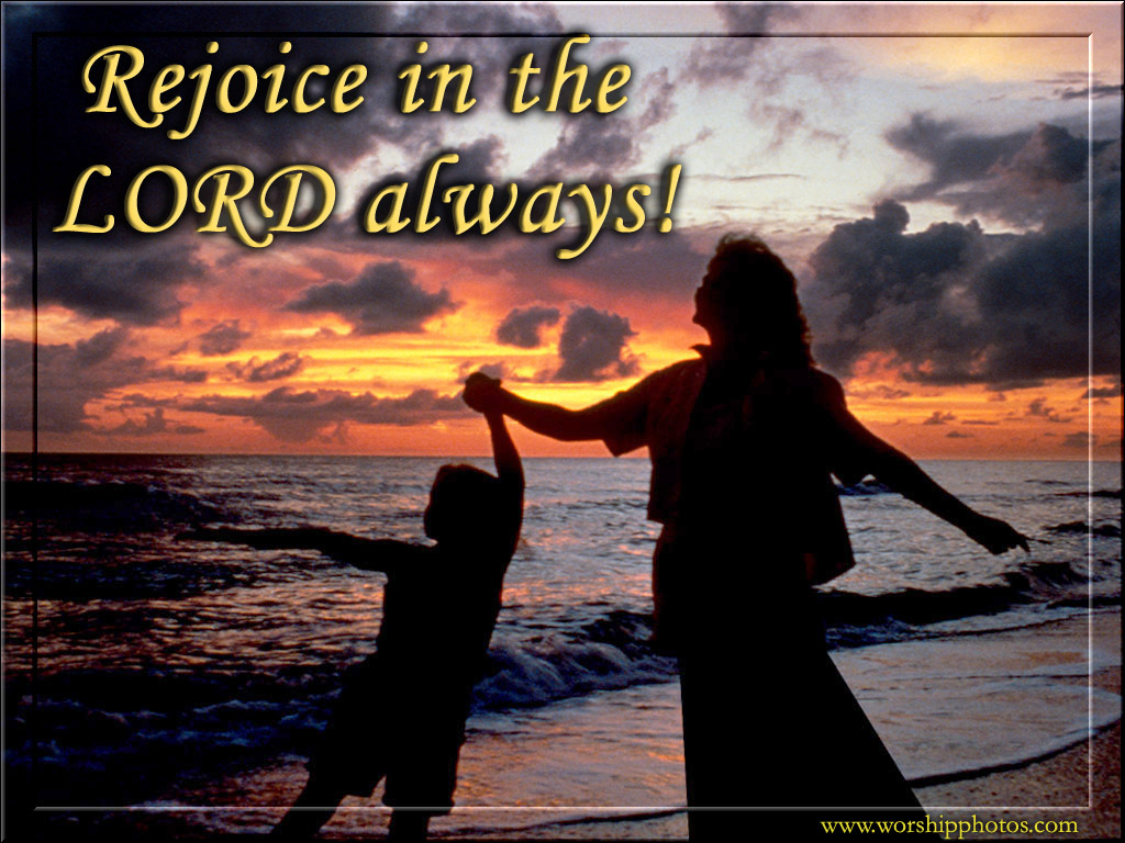 Philippians 3:1 – Rejoice in the Lord!